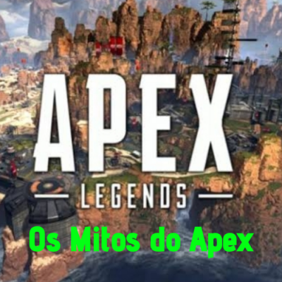 Os Mitos do Apex
